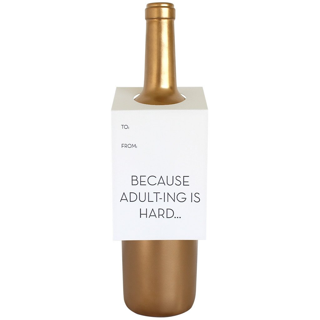 """Adulting is Hard"" Bottle Tag"