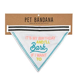"""It's My Birthday, I'll Bark if I Want To"" Pet Bandana"