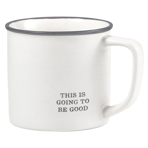 """This is Going to be Good"" 16oz Mug"