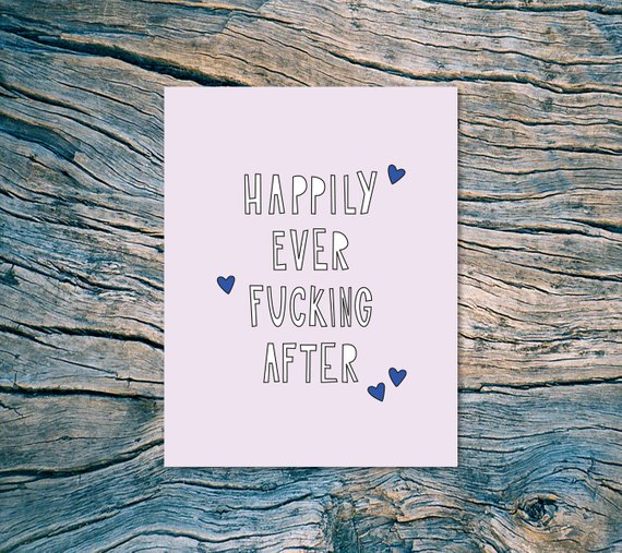 "Near Modern Disaster - ""Happily Ever Fucking After"" Card"