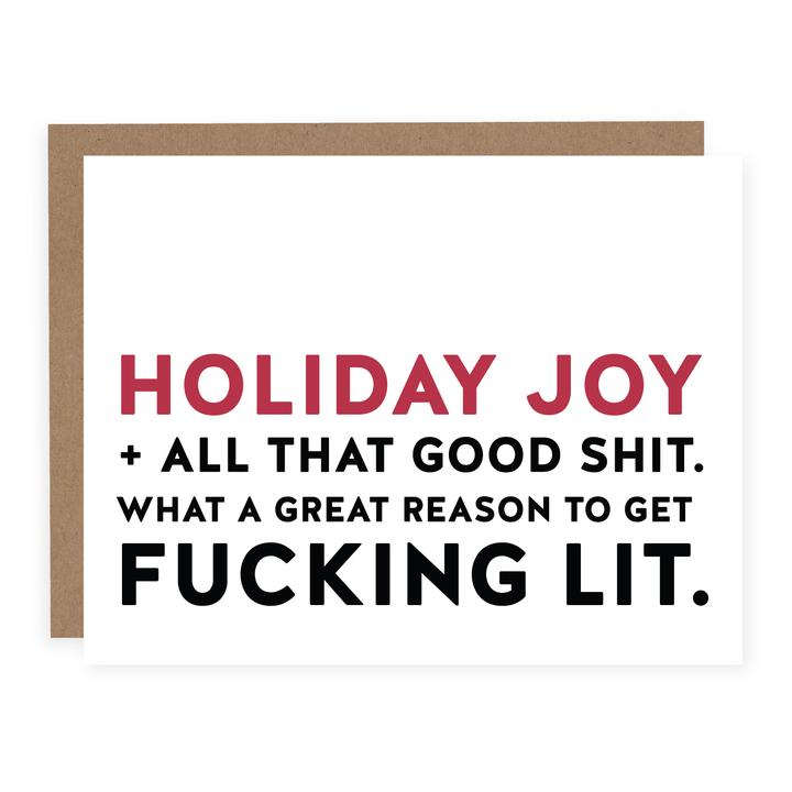 """Holiday Joy & Good Shit"" Greeting Card"