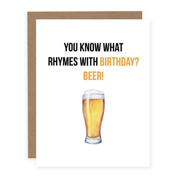 """What Rhymes with Birthday? Beer!"" Birthday Card"