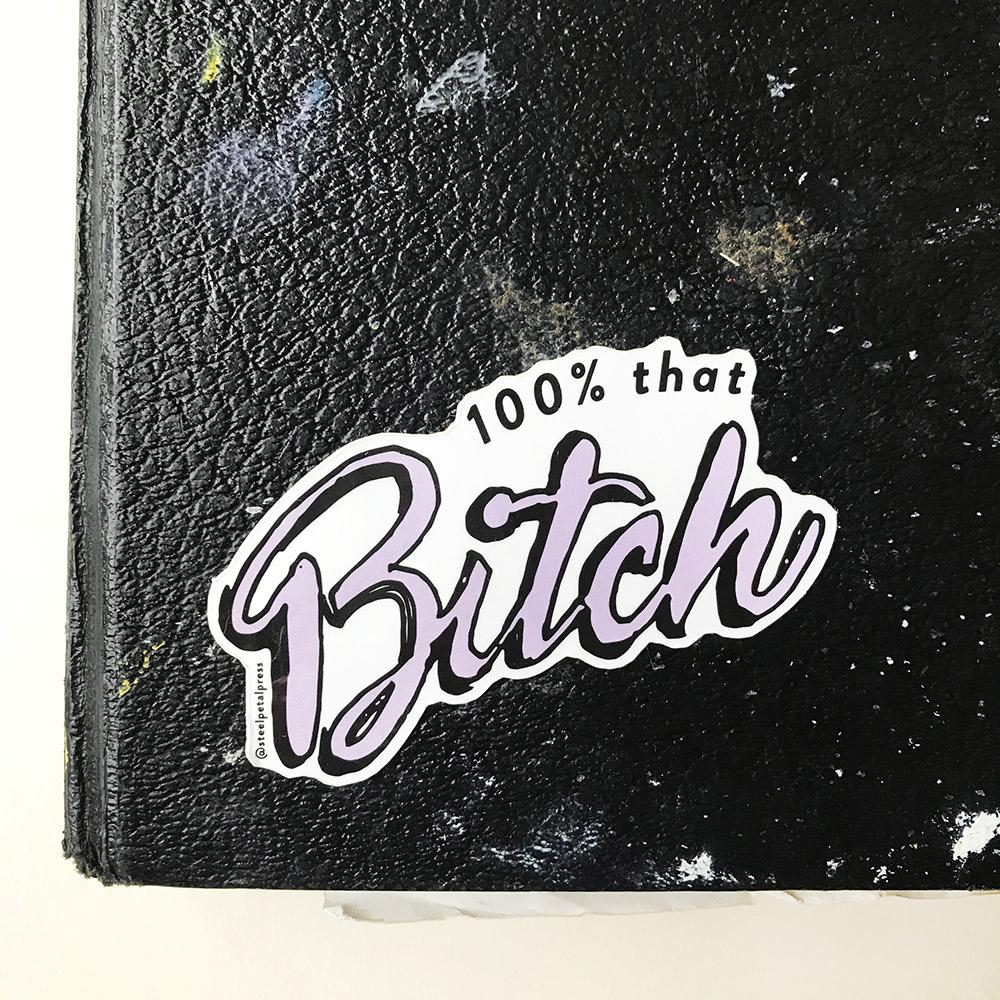 That Bitch Sticker