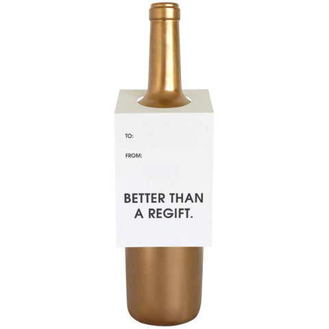 """Better Than a Regift"" Bottle Tag"