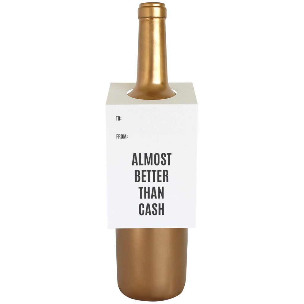 """Almost Better Than Cash"" Bottle Tag"