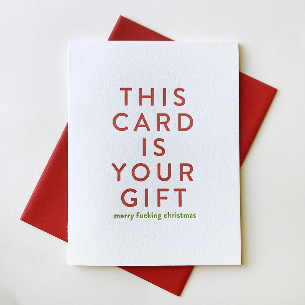 """This Card Is Your Gift"" Holiday Card"