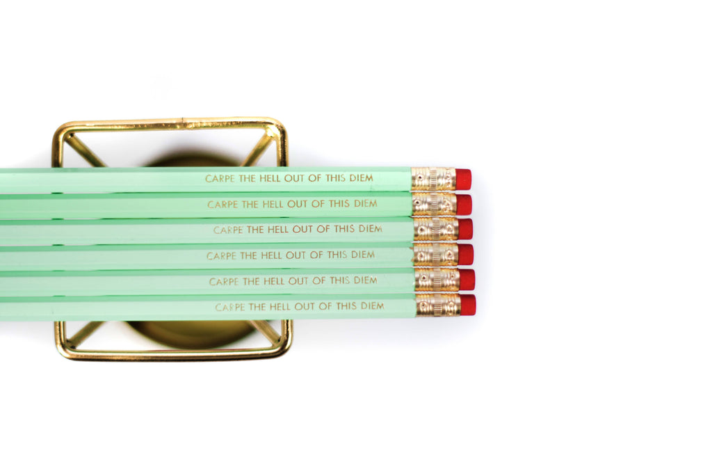 """Carpe The Hell Out Of This Diem"" Gold Foil Pencil"