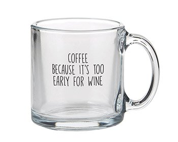 """Coffee Because .."" Glass Mug"