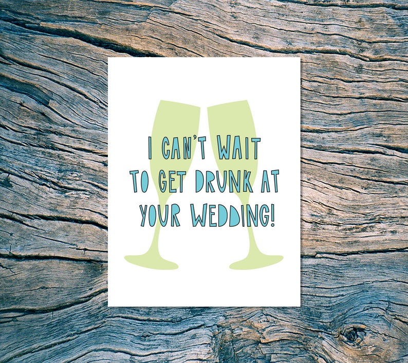 """Drunk At Your Wedding"" Wedding Card"