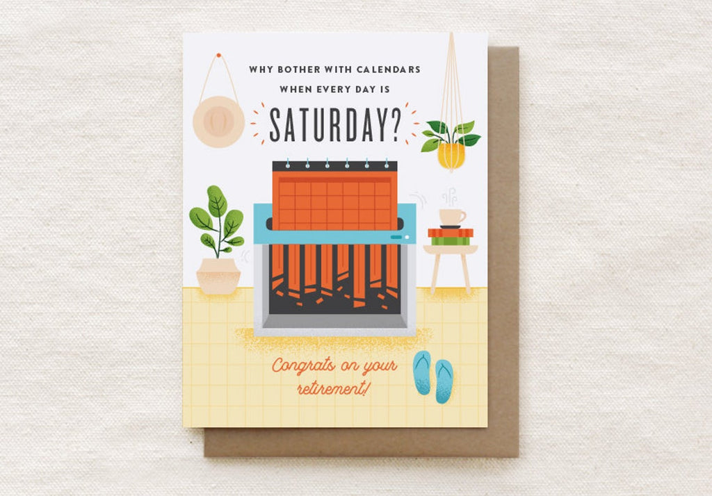 Every Day Saturday Retirement Card