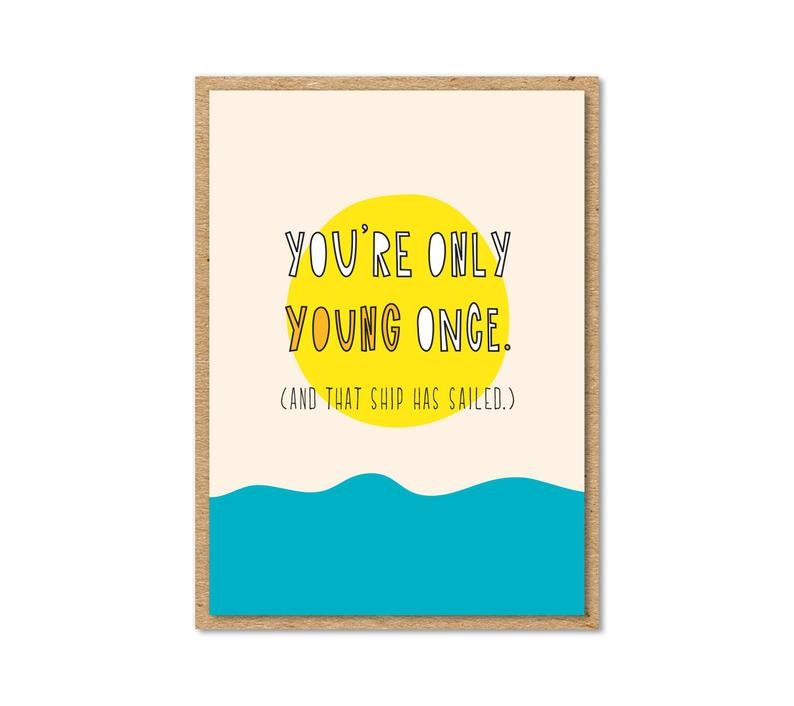 """You're Only Young Once"" Enclosure Card"