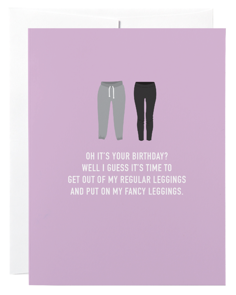 """Fancy Leggings"" Birthday Card"