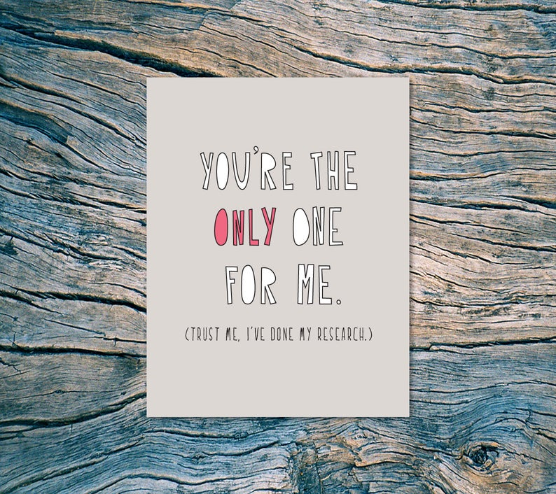 """You're the only one for me"" Love Card"