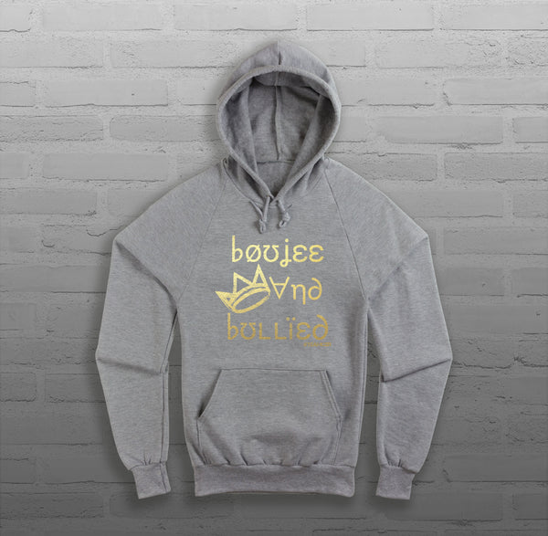 Boujee & Bullied - Women - Hoody