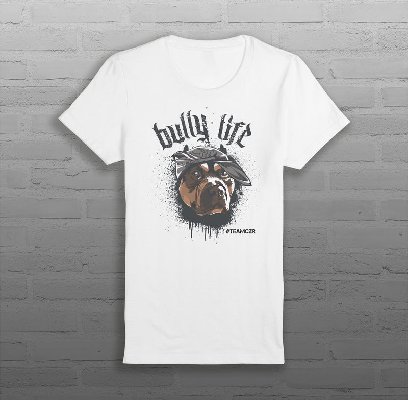 Bully Life - Women - T-Shirt