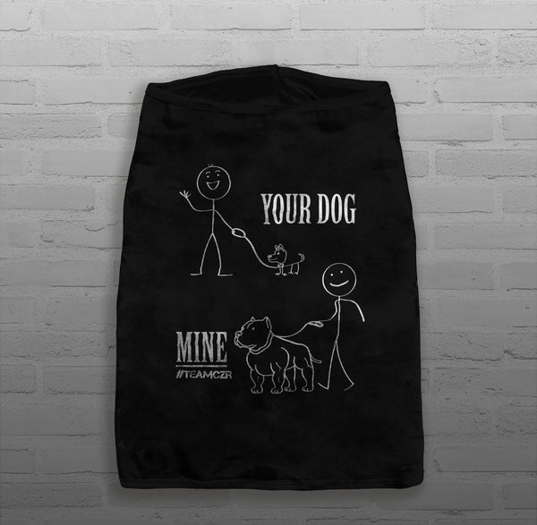 Your Dog, Mine - Dog's - Tank