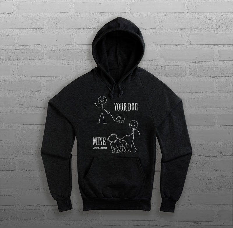 Your Dog, Mine - Men's - Hoody