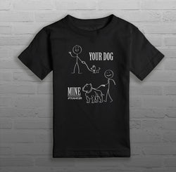 Your Dog, Mine - Kids & Youth - T-Shirt