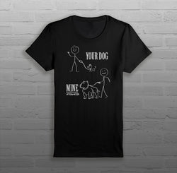 Your Dog, Mine - Women - T-Shirt