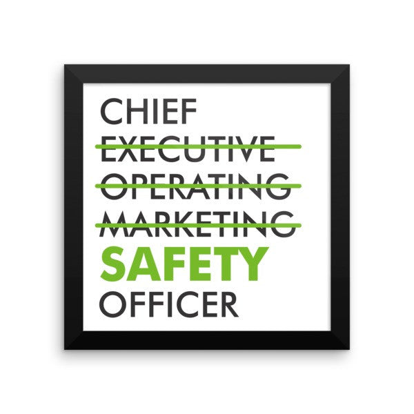 EPRO -Chief Safety Officer- Framed Safety Poster