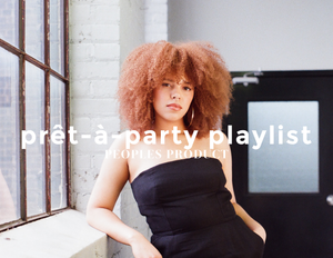 Prêt-à-party Playlist