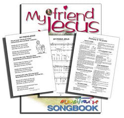 My Friend Jesus Songbook