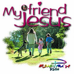 My Friend Jesus CD