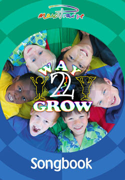 Way 2 Grow Songbook (PDF)
