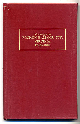 Genealogy Book - Marriages in Rockingham Co. Va. 1779 - 1816 - Stickler 1928 - Reprint 1976