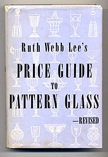 Book - Price Guide to Pattern Glass - Revised - Ruth Webb Lee
