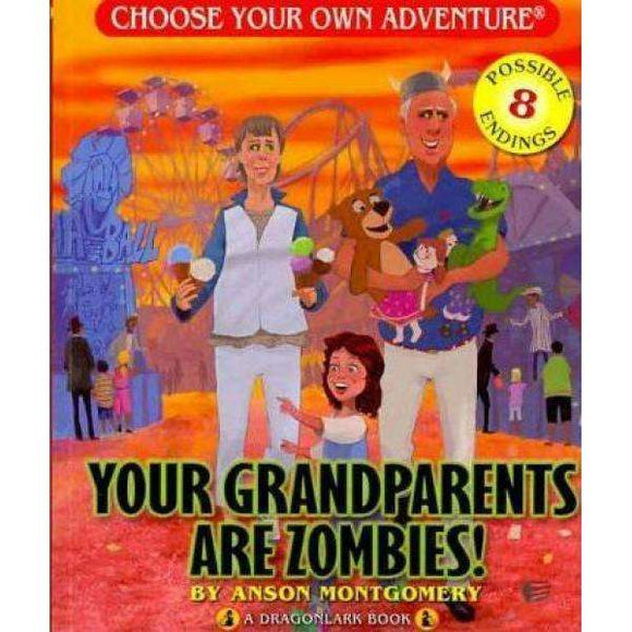 Choose Your Own Adventure Dragonlark - Your Grandparents are Zombies