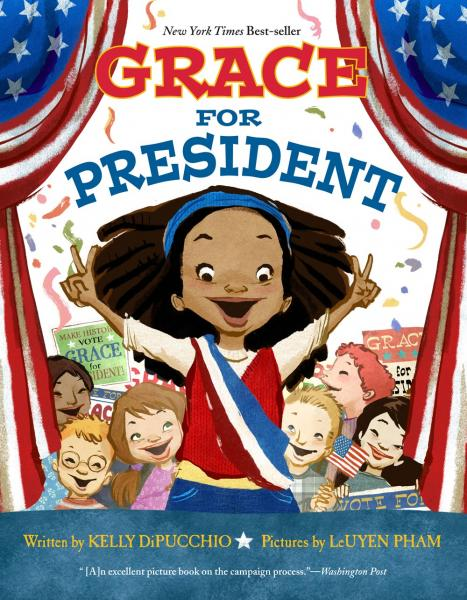 Grace for President (Kelly DiPucchio)