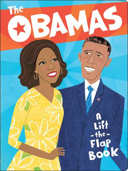 The Obamas Lift the Flap Book