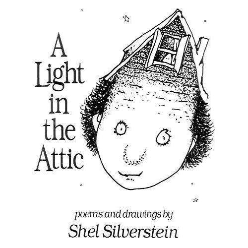 A Light in the Attic (Shel Silverstein)