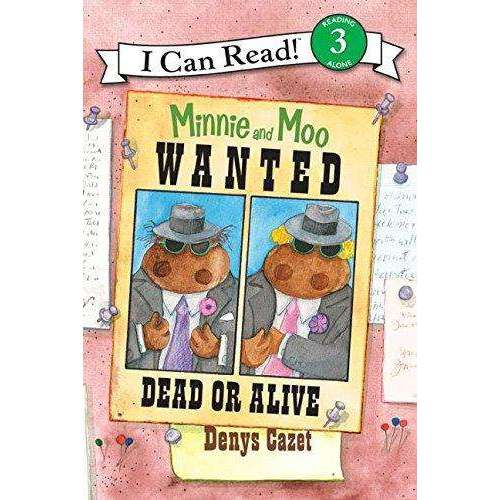 I Can Read-Minnie and Moo: Wanted Dead or Alive