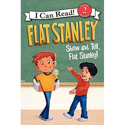 I Can Read-Flat Stanley: Show-and-Tell, Flat Stanley!