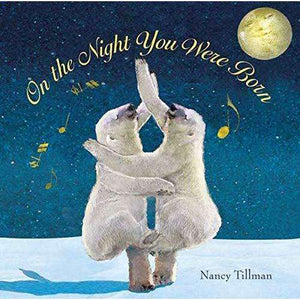 On the Night you were Born (Tillman)
