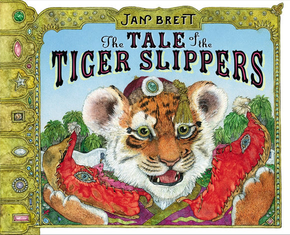 The Tale of the Tiger Slippers (Brett)
