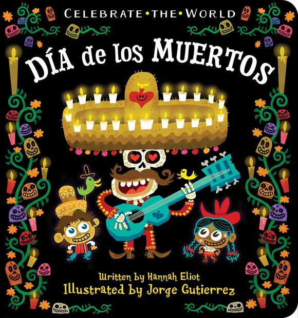 Celebrate the World: Dia de los Muertos