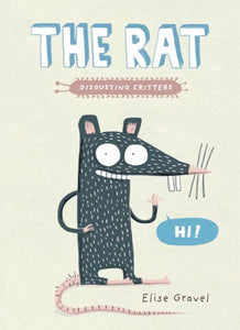The Rat: The Disgusting Critters Series (Gravel)