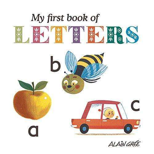 My First Book of Letters (Alain Gree)