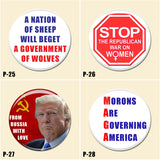 Express yourself with these politically themed pinback buttons!! Sold n lots of 4