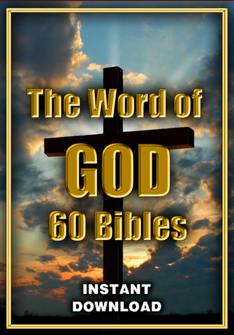 The Word of GOD - 60 Bibles - Instant Download