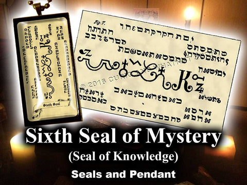 Sixth  Seal of Mystery - Seal of Knowledge - from the 6th & 7th Books of Moses high resolution printed on 24# Parchment 4 sizes, 19 copies total; pendant