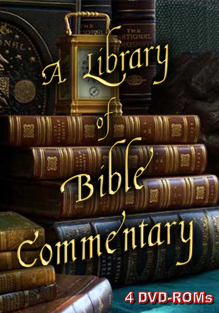 A Comprehensive Scholar's Library Of Bible Commentary - 4 DVD-ROMs - 353 files