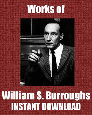 Works of Williiam S.Burroughs - Instant Download