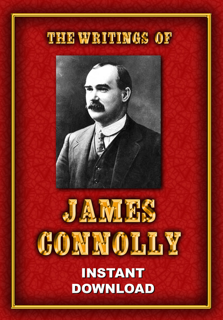 The Writings of Irish Socialist James Connolly - Instant Download - Gene's Weird Stuff