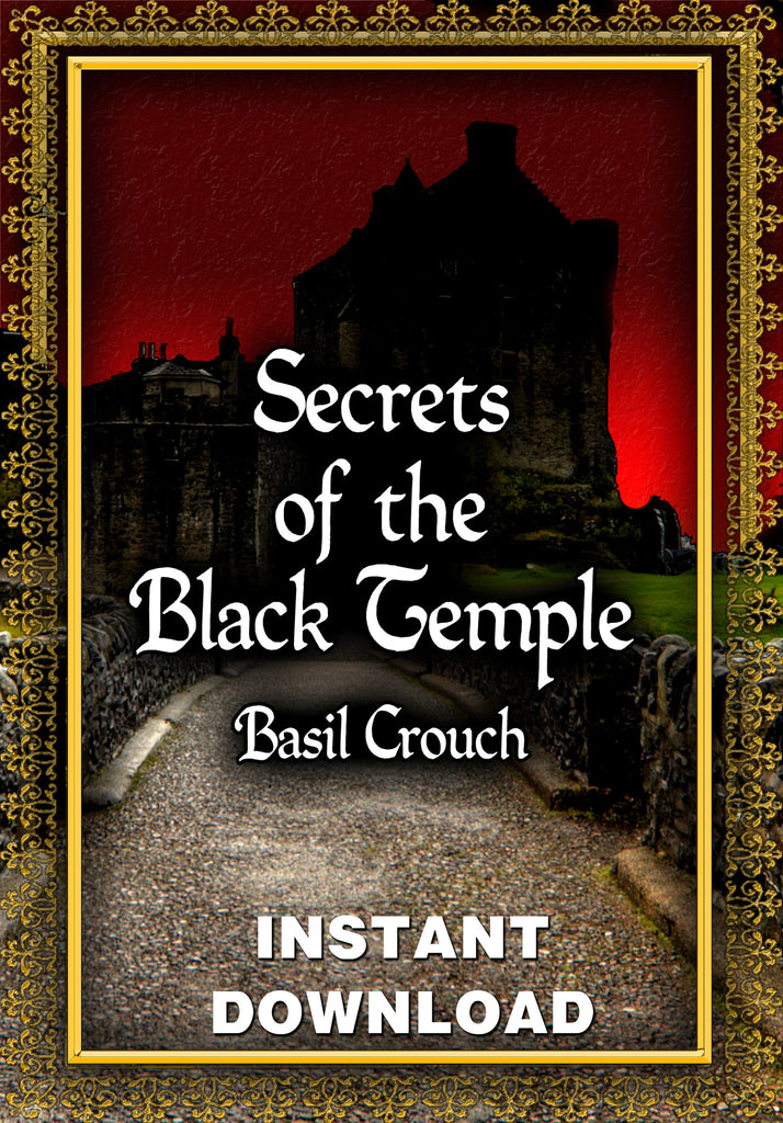 Secrets of the Black Temple - Basil Crouch - Instant Download - Gene's Weird Stuff