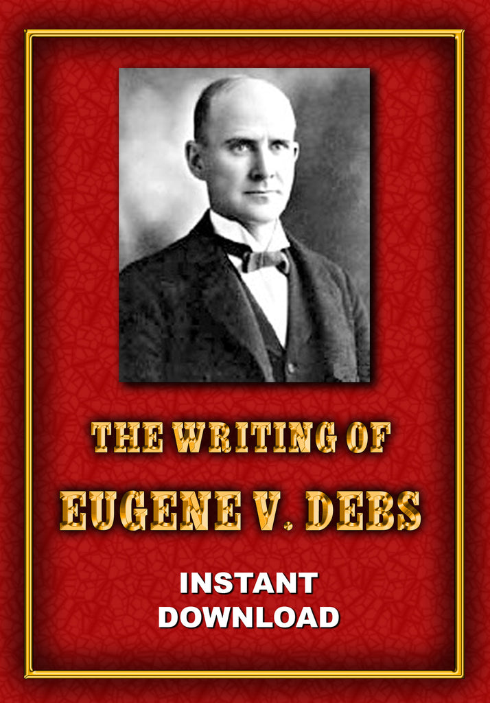 The Writings of Eugene V. Debs - Instant Download - Gene's Weird Stuff