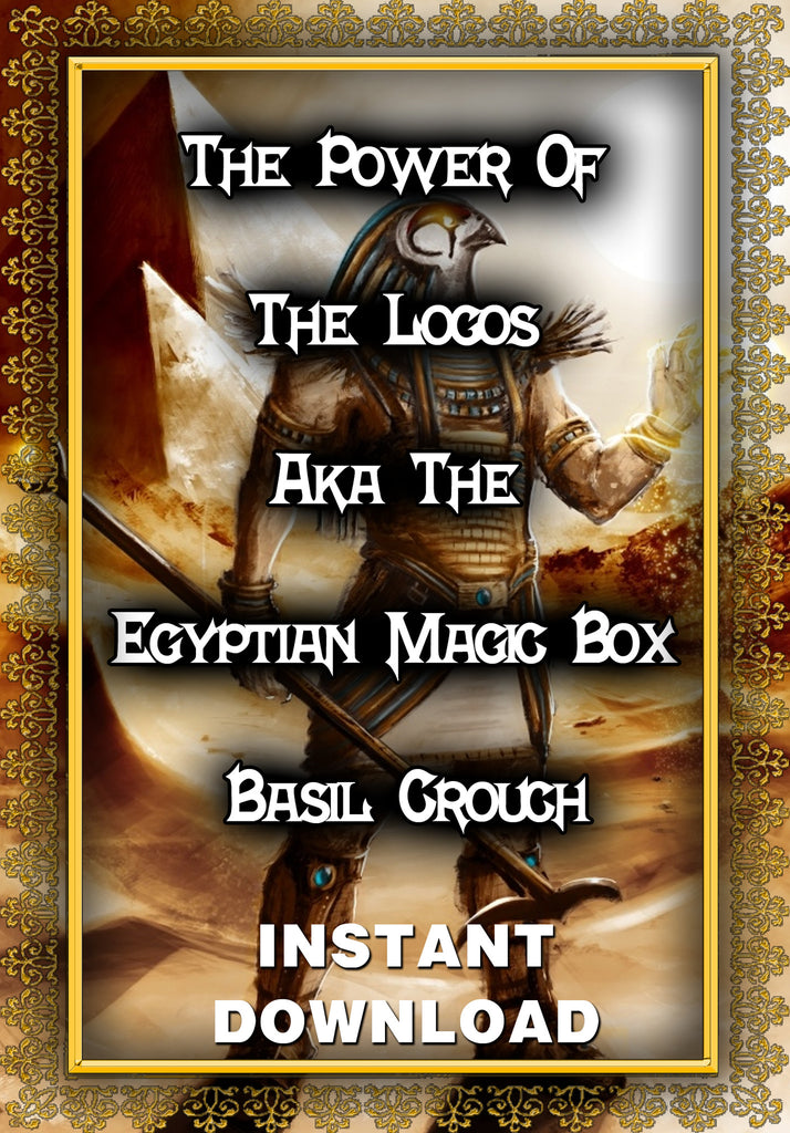 The Power Of The Logos Aka The Egyptian Magic Box - Basil Crouch - Instant download - Gene's Weird Stuff